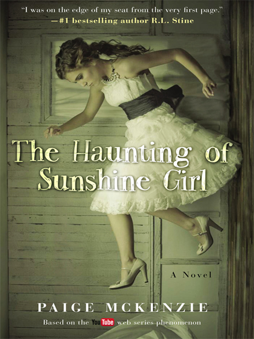 Title details for The Haunting of Sunshine Girl by Paige McKenzie - Available