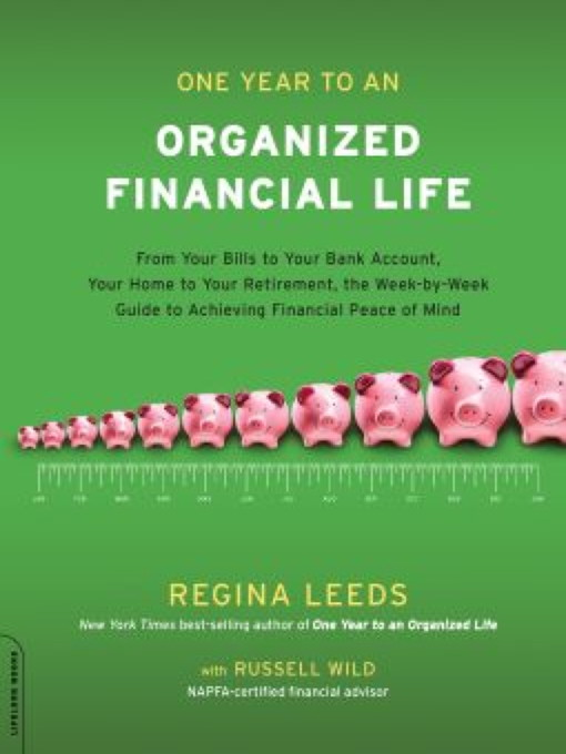 Title details for One Year to an Organized Financial Life by Regina Leeds - Wait list