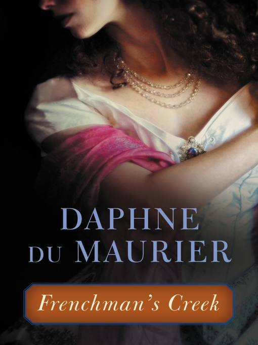 Title details for Frenchman's Creek by Daphne du Maurier - Available