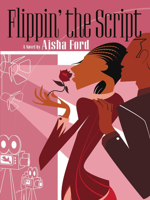 Title details for Flippin' the Script by Aisha Ford - Available