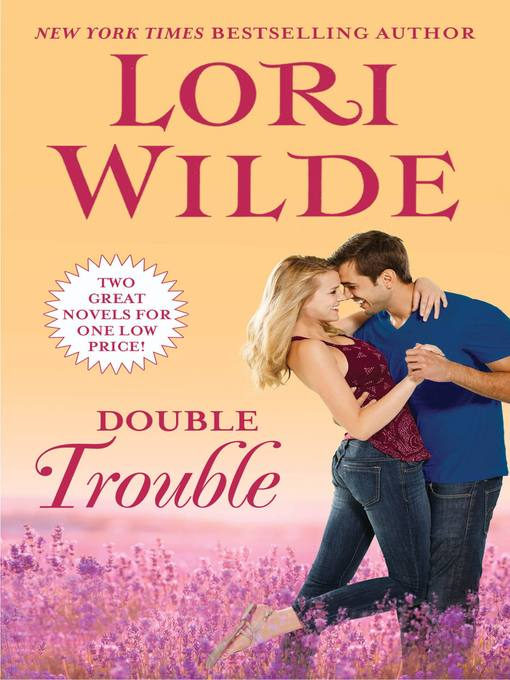 Title details for Double Trouble by Lori Wilde - Available