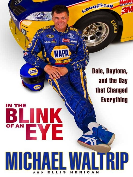 Title details for In the Blink of an Eye by Michael Waltrip - Available