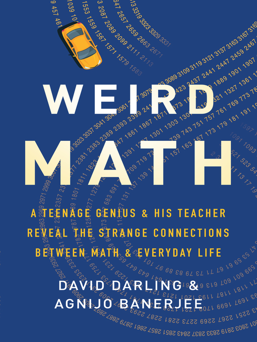 Title details for Weird Math by David Darling - Available