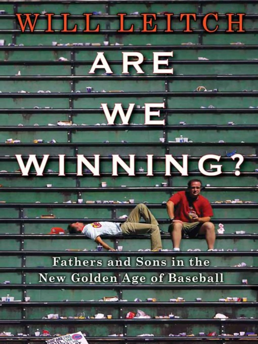 Title details for Are We Winning? by Will Leitch - Available