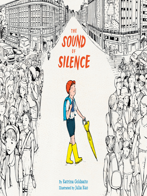 Title details for The Sound of Silence by Katrina Goldsaito - Available