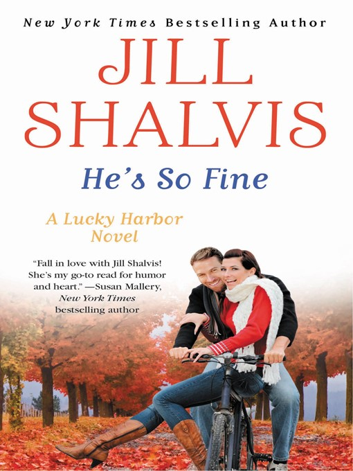 Title details for He's So Fine by Jill Shalvis - Available