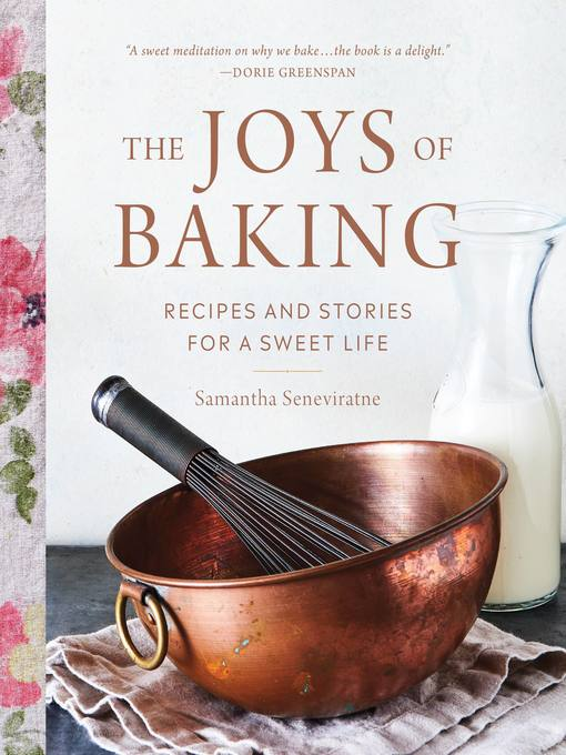 Title details for The Joys of Baking by Samantha Seneviratne - Available