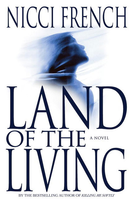 Title details for Land of the Living by Nicci French - Available