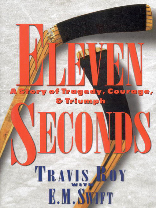 Title details for Eleven Seconds by Travis Roy - Wait list