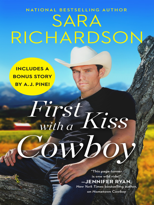 Title details for First Kiss with a Cowboy: Includes a bonus novella by Sara Richardson - Available