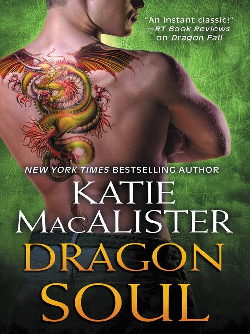 Title details for Dragon Soul by Katie MacAlister - Available