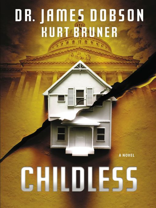 Title details for Childless by James Dobson - Available