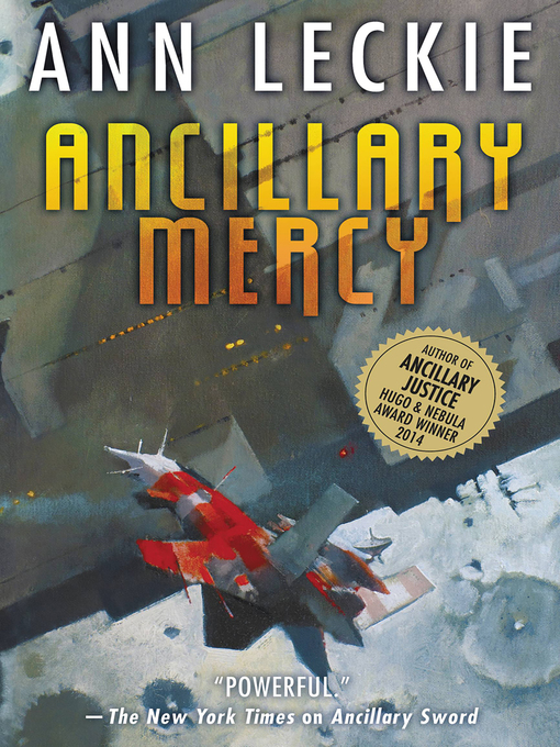 Title details for Ancillary Mercy by Ann Leckie - Available