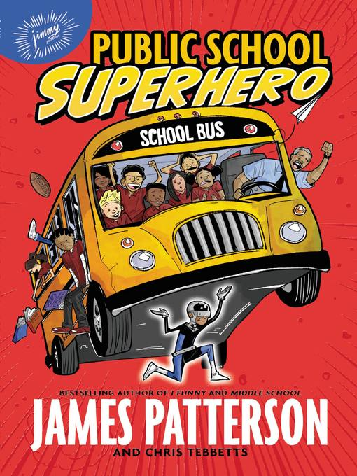 Title details for Public School Superhero by James Patterson - Available