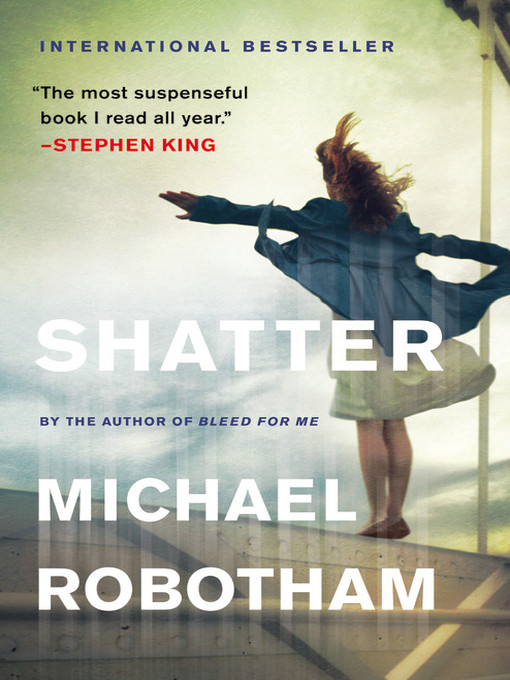 Title details for Shatter by Michael Robotham - Available