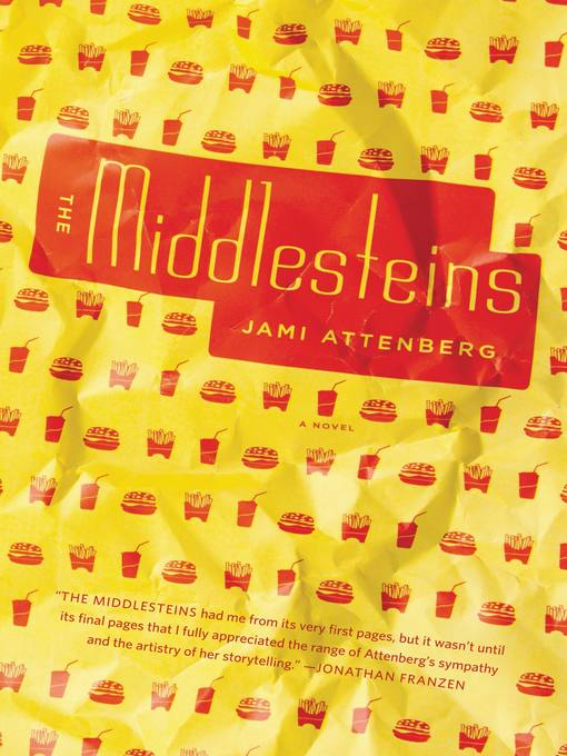 Title details for The Middlesteins by Jami Attenberg - Available