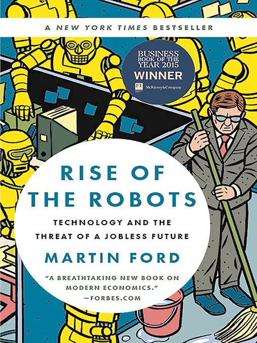 Title details for Rise of the Robots by Martin Ford - Available