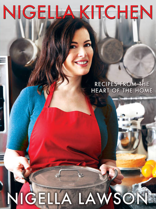 Title details for Nigella Kitchen by Nigella Lawson - Wait list