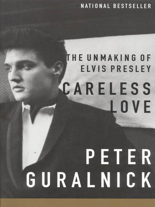 Title details for Careless Love by Peter Guralnick - Wait list