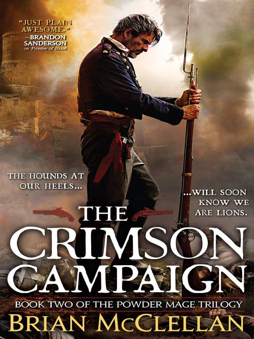Title details for The Crimson Campaign by Brian McClellan - Available