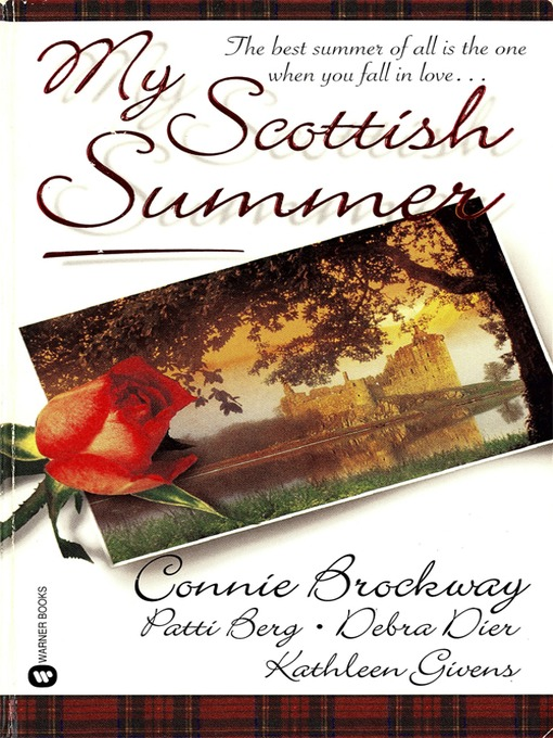 Title details for My Scottish Summer by Connie Brockway - Available