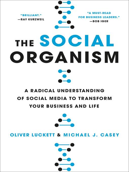 Title details for The Social Organism by Oliver Luckett - Available