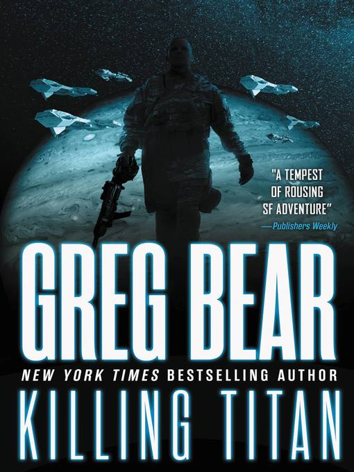 Title details for Killing Titan by Greg Bear - Available