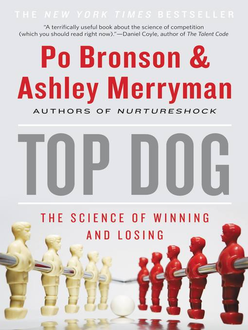 Title details for Top Dog by Po Bronson - Available