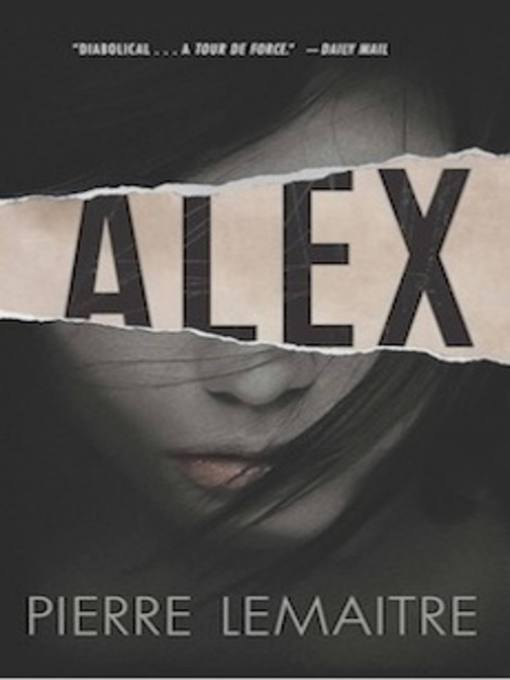 Title details for Alex by Pierre Lemaitre - Available