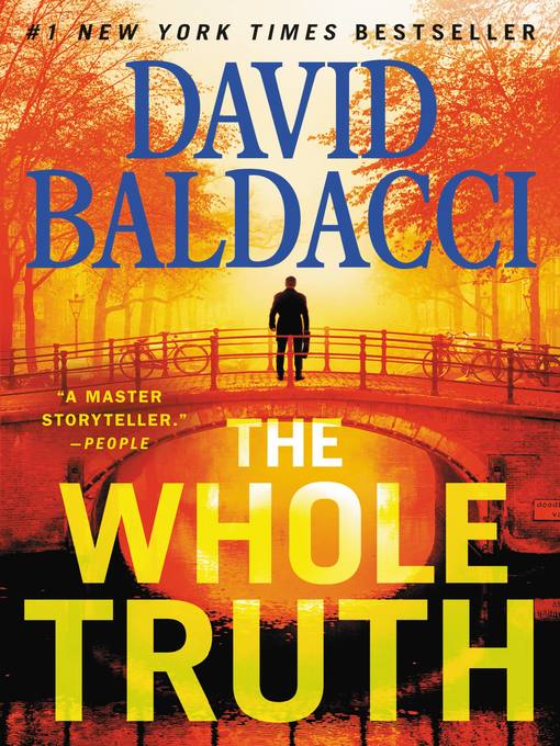 Title details for The Whole Truth by David Baldacci - Available