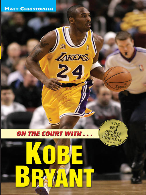 Title details for Kobe Bryant by Matt Christopher - Available