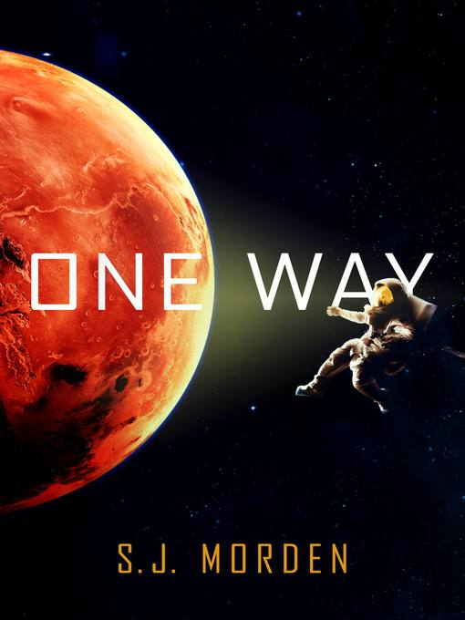 Title details for One Way by S. J. Morden - Available