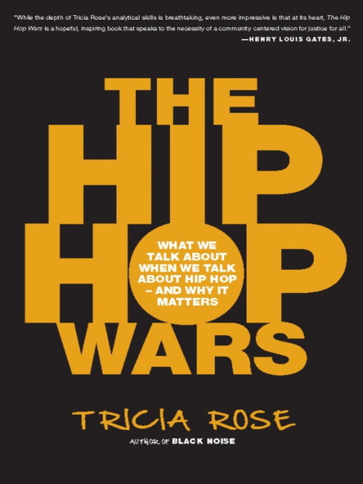 Title details for The Hip Hop Wars by Tricia Rose - Available