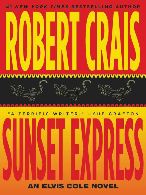 Title details for Sunset Express by Robert Crais - Available