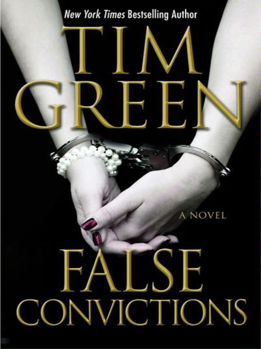Title details for False Convictions by Tim Green - Available