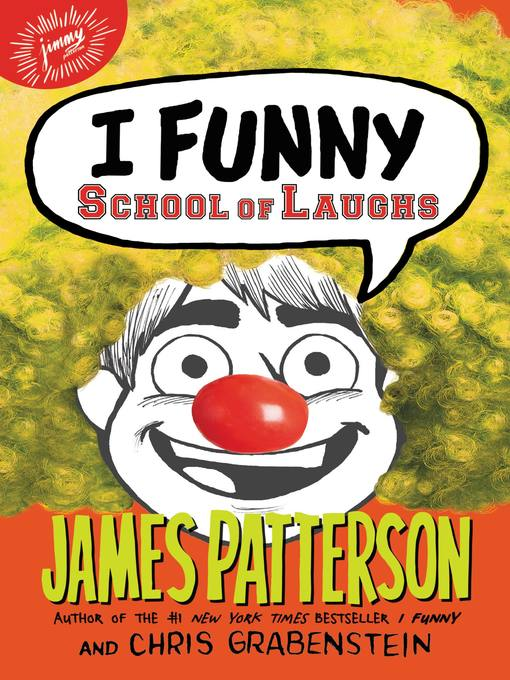 Title details for I Funny--School of Laughs by James Patterson - Available