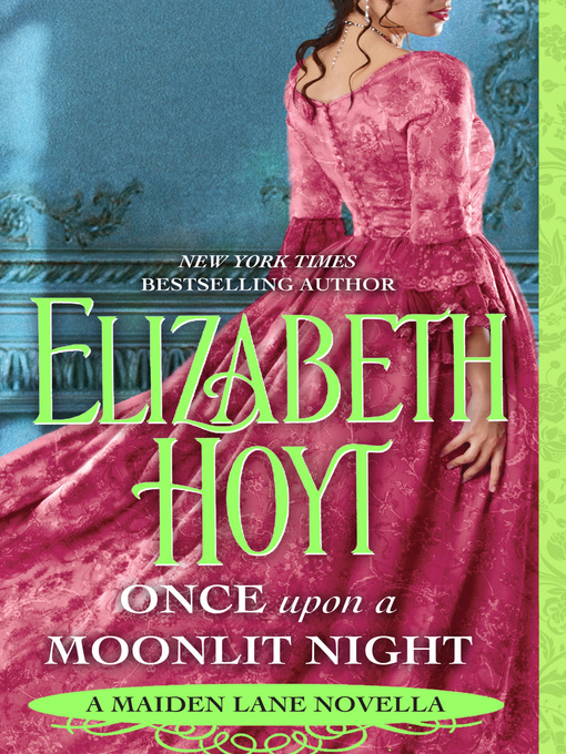 Title details for Once Upon a Moonlit Night--A Maiden Lane Novella by Elizabeth Hoyt - Wait list