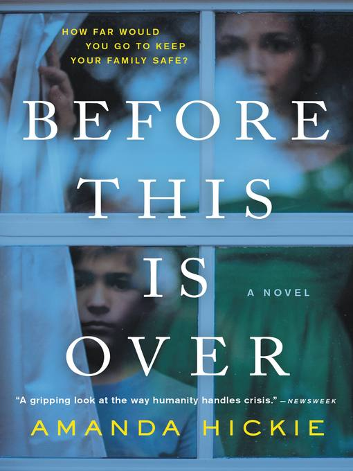 Title details for Before This Is Over by Amanda Hickie - Wait list