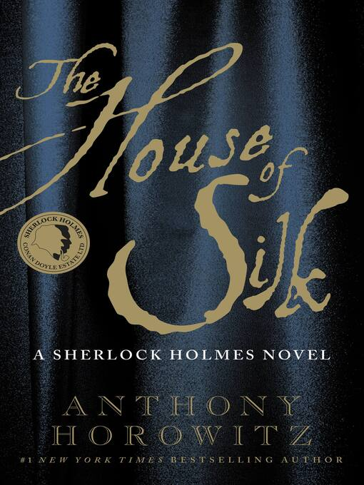 Title details for The House of Silk by Anthony Horowitz - Available