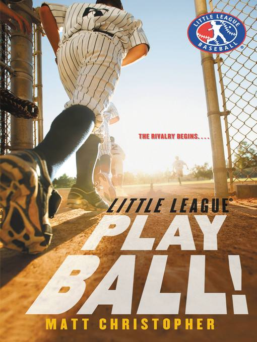 Title details for Play Ball! by Matt Christopher - Wait list