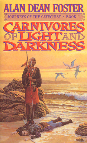 Title details for Carnivores of Light and Darkness by Alan Dean Foster - Available