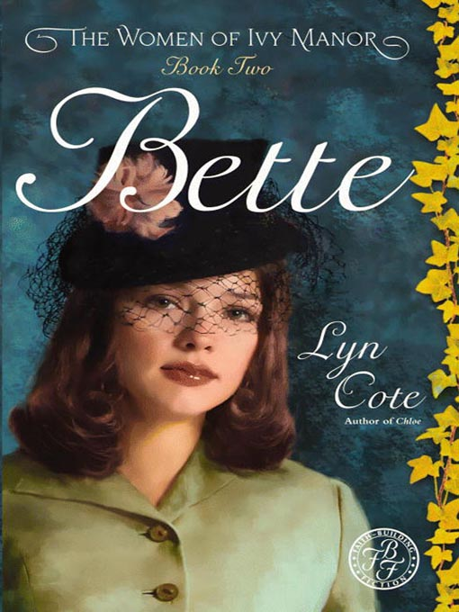 Title details for Bette by Lyn Cote - Available