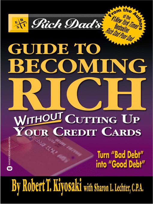 Title details for Rich Dad's Advisors®: Guide to Becoming Rich . . . Without Cutting up Your Credit Cards by Robert T. Kiyosaki - Wait list