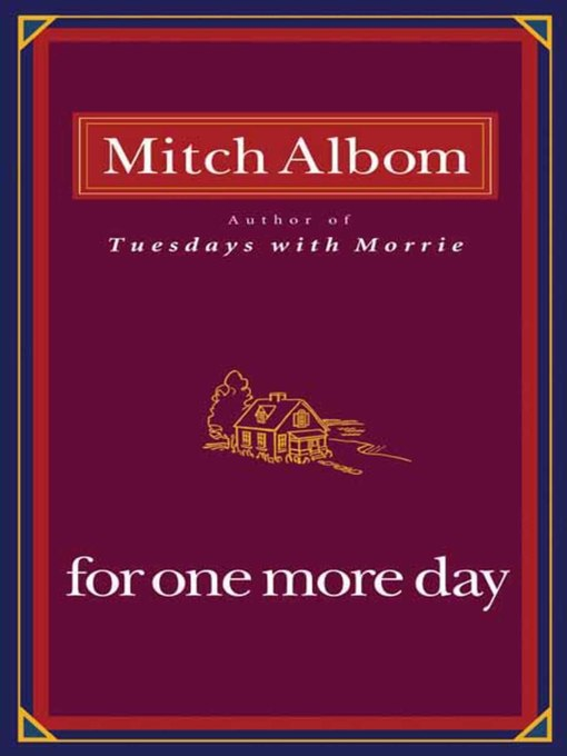 Title details for For One More Day by Mitch Albom - Wait list