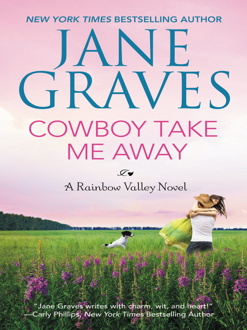 Title details for Cowboy Take Me Away by Jane Graves - Available