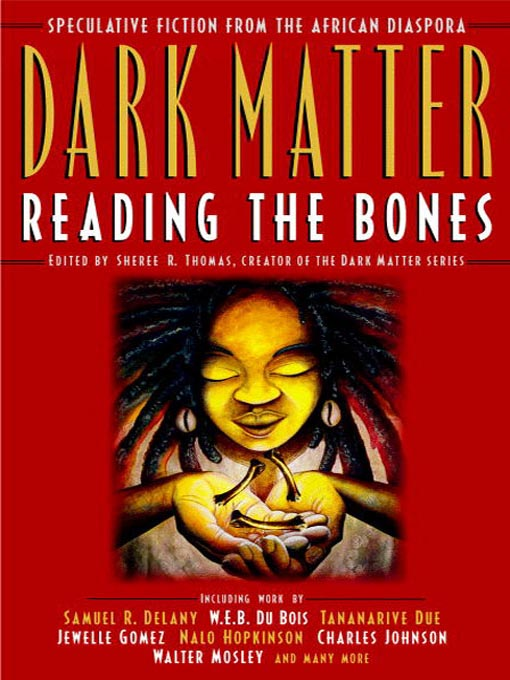 Title details for Dark Matter by Sheree R. Thomas - Available