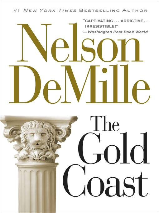 Title details for The Gold Coast by Nelson DeMille - Wait list