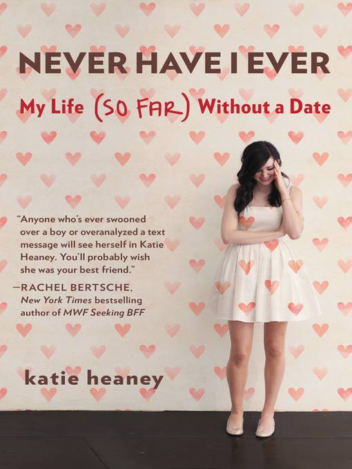 Title details for Never Have I Ever by Katie Heaney - Available