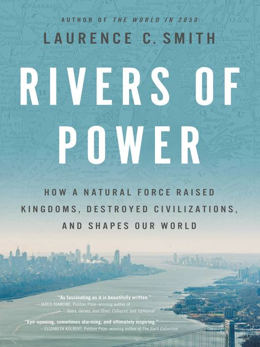 Title details for Rivers of Power by Laurence C. Smith - Available