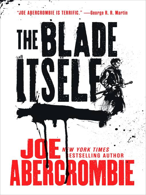 Title details for The Blade Itself by Joe Abercrombie - Wait list